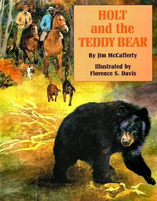 Cover of Children's Book Holt and the Teddy Bear by Jim McCafferty