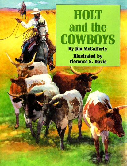 Cover of Children's Book Holt and the Cowboys by Jim McCafferty